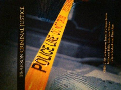 9781256541783: Contemporary Issues in Criminal Justice Crim 2150 (Pearson Criminal Justice)