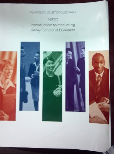 Introduction To Marketing : Kelley School of: n/a