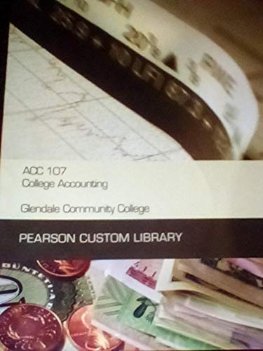 9781256543589: ACC 107 College Accounting (Glendale Community College)