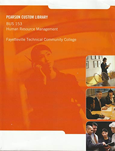 9781256550594: BUS 153 Human Resource Management Fayetteville Technical Community College