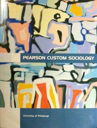 9781256551287: Intersections, Crossroads, and Inequalities (Pearson Custom Sociology for University of Pittsburgh)