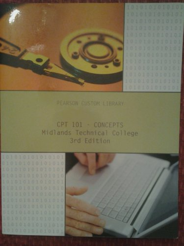 9781256555933: CPT 101 - Concepts Midlands Technical College 3rd Edition