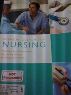 Pearson Custom for Nursing, Nutrition: Health Promotion: Pearson Learning Solutions