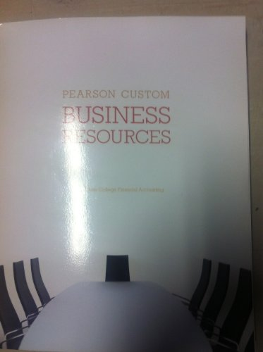 Pearson Custom Business Resources-Alfred State College Financial Accounting (Financial Accounting)