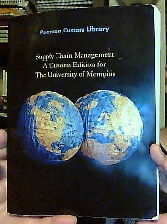 9781256562597: Supply Chain Management: A Custom Edition for The University of Memphis [2012] (Pearson Custom Business Resources)