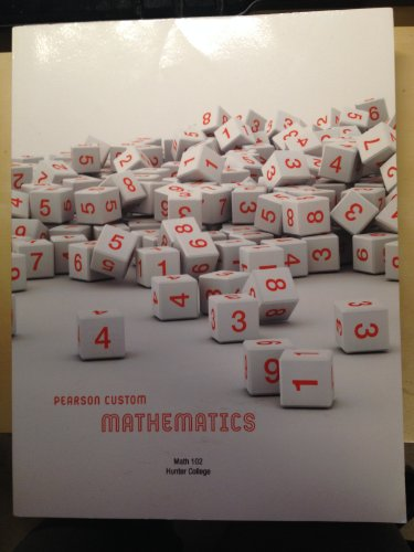 9781256564676: Pearson Custom Mathematics Math 102 Hunter College