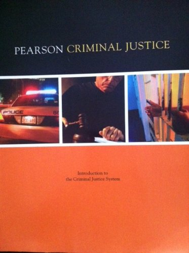 9781256571513: Pearson Criminal Justice: Introduction to the Criminal Justice System w/ Student Access Code to Online Lab + Etext