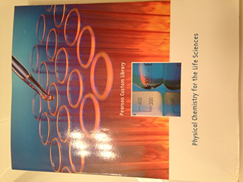 9781256573906: Physical Chemisty for the Life Sciences