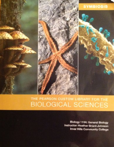 9781256577096: The Pearson Custom Library for the Biological Sciences (Biology 1154: General Biology Inver Hills Community College)