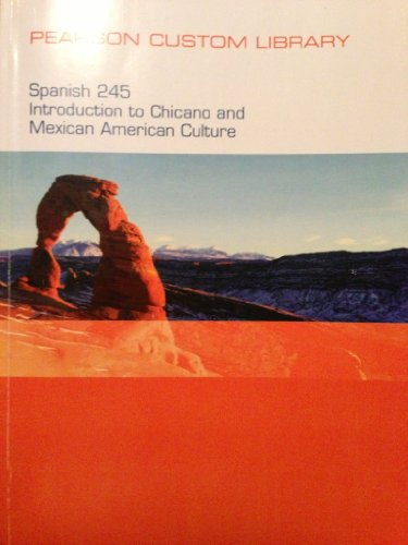 9781256579113: perarson custom library spanish 245 introduction to chicano and mexican american culture