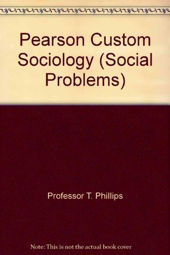 9781256580522: Pearson Custom Sociology (Social Problems)