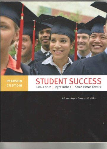 Student Success (SLS 1001: Keys to Success,: Carol Carter, Joyce