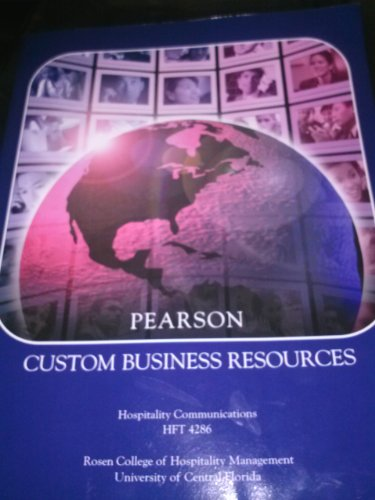 9781256588726: Pearson Custom Business Resources Rosen College of Hospitality Management UCF (Pearson Custom Business Resources Rosen College of Hospitality Management ucf hft4286)
