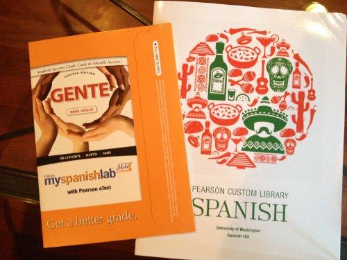 9781256590644: GENTE PEARSON SPANISH CUSTOM LIBRARY (University of Washington Spanish 103 Ch.11-15)