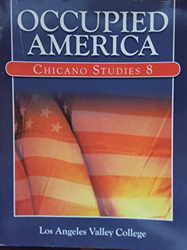 9781256591801: Occupied America Chicano Studies 8 Los Angeles Valley College