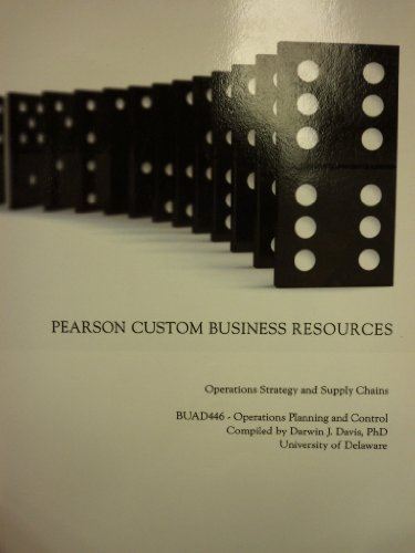 9781256595854: Operations Strategy and Supply Chains (University of Delaware | BUAD446)