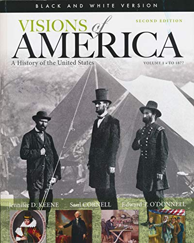 Visions of America (A History of the: Keene, Jennifer D.;