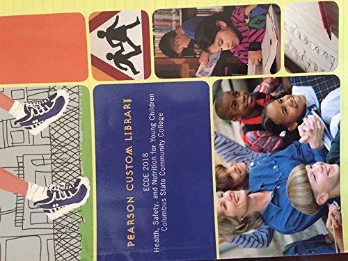 9781256602132: Health, Safety, and Nutrition for Young Children, ECDE 2018, Columbus State Community College