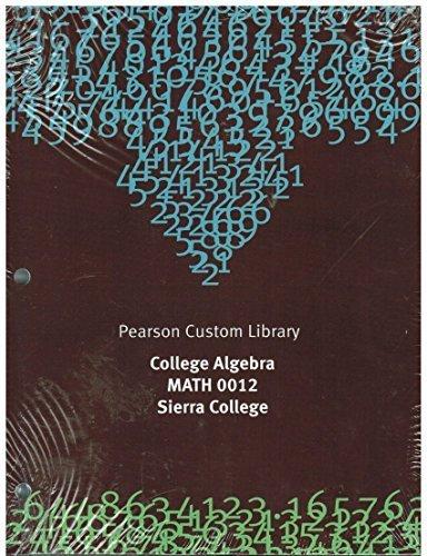 9781256628866: College Algebra MATH 0012. Sierra College