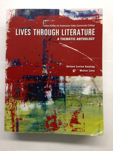 9781256633792: Lives Through Literature: A Thematic Anthology