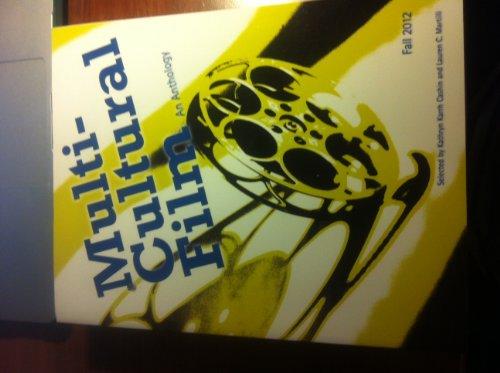 Multi-Cultural Film: An Anthology: Kathryn Karrh Cashin;