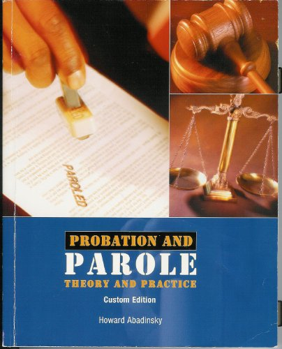 9781256642077: Probation and Parole Theory and Practice Custom Edition