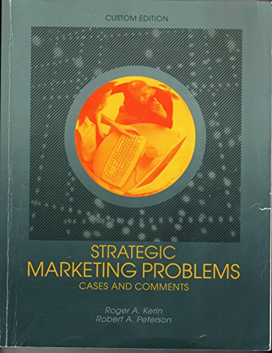9781256642961: Strategic Marketing Problems (Cases and Comments, Custom Edition)