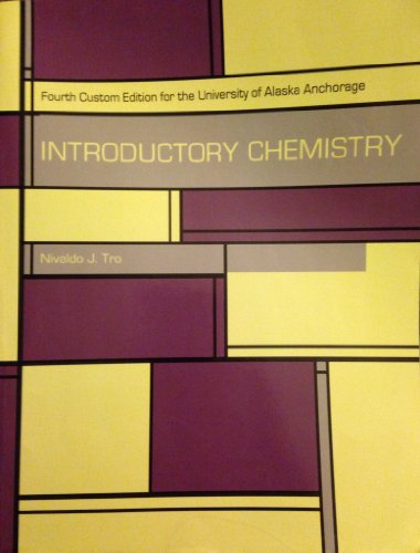 9781256647706: Introductory Chemistry: Fourth Custom Edition for the University of Alaska Anchorage