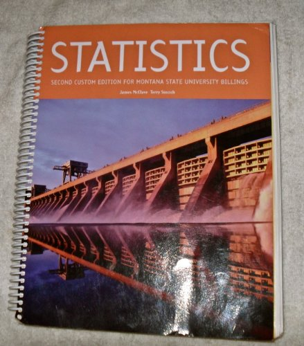 9781256648116: Statistics McClave and Sincich 12th Ed. (Montana State)