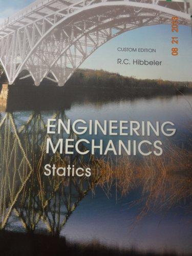 Engineering Mechanics: Statics: R.C. Hibbeler