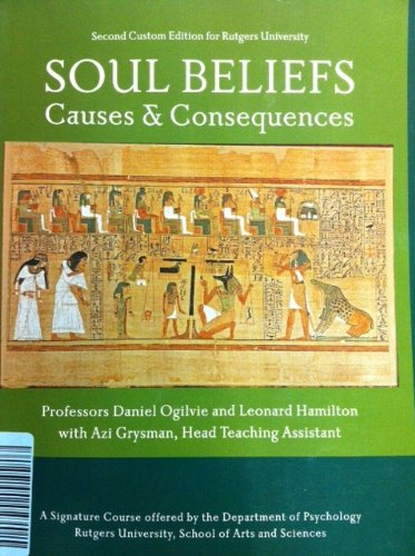 9781256655916: Soul Beliefs Causes & Consequences Rutgers University 2nd Edition