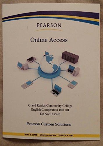 Pearson Grand Rapids Community College English Composition 100/101 Online Access Code: Pearson