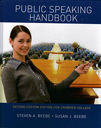 Public Speaking Handbook Second Custom Edition for Crowder College: Beebe, Steven A.; Beebe, Susan ...