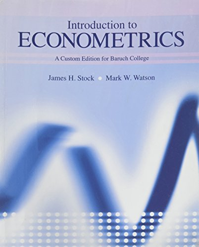 9781256685975: Introduction to Econometrics - A Custom Edition for Baruch College