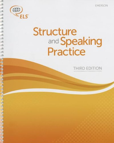 Emerson: Structure and Speaking Practice (3rd Edition): ELS Educational Services