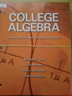 Bowling Green State University College Algebra: Lial, Margaret L.;