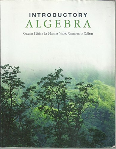 Introductory Algebra: Custom Edition for Moraine Valley