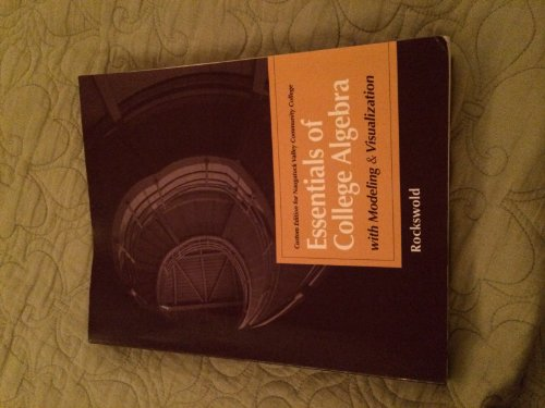 9781256705413: Essentials of College Algebra with Modeling & Visualization, Naugatuck Valley Community College