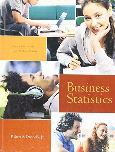 9781256706182: Business Statistics (Business Statistics: Custom Edition for James Madison University)