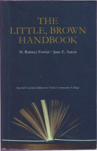 The Little Brown Handbook (Second Custom Edition: H. Ramsey Fowler;