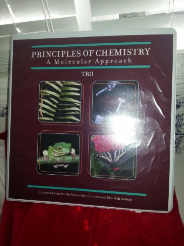 9781256709558: Principles of Chemistry: A Molecular Approach Custom Edition for the University of Cincinnati Blue Ash College
