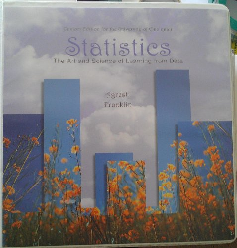 9781256709640: Statistics: The Art and Science of Learning From Data, University of Cincinnati
