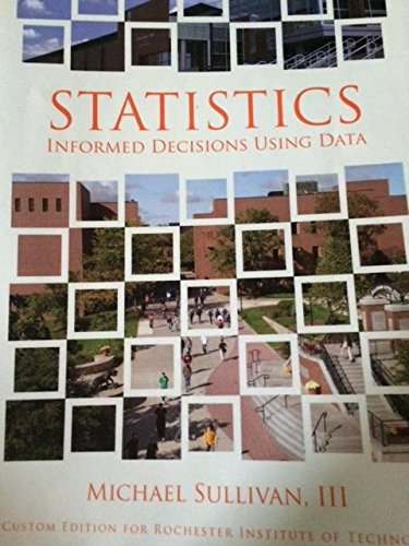 9781256715917: Statistics Informed Decisions Using Data Custom Edition for Rochester Institute of Technology (Custom RIT 4th edition)