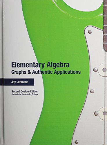 9781256717133: Elementary Algebra: Graphs and Authentic Applications (2nd Edition)