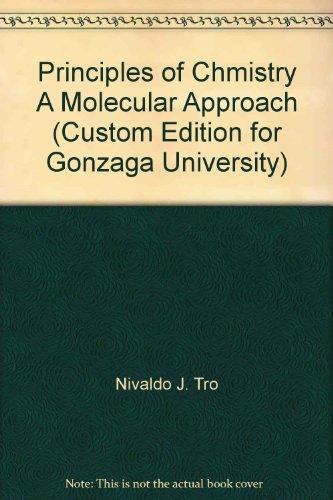 9781256718031: Principles of Chmistry A Molecular Approach (Custom Edition for Gonzaga University)
