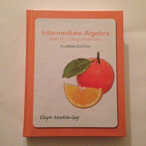 9781256718994: Intermediate Algebra Math for College Readiness Florida Edition