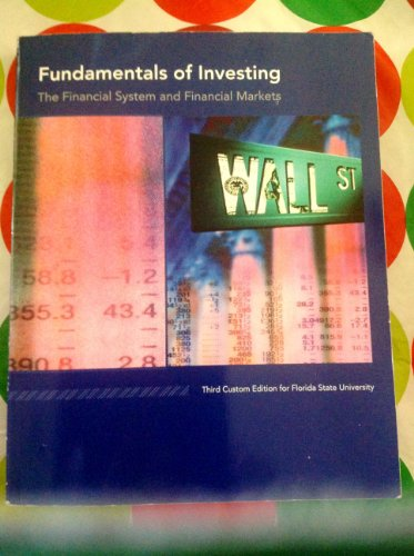 9781256719380: Fundamentals of Investing: The Financial System and Financial Markets (Third custom edition for Florida state university)