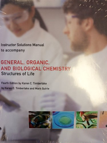 9781256723592: Instructor Solutions Manual to Accompany General, Organic, and Biological Chemistry: Structures of Life, 4th Edition [Loose Leaf]