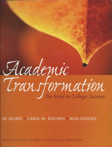 9781256726876: Academic Transformation - The Road to College Success - Custom Edition for Dallas County Community College