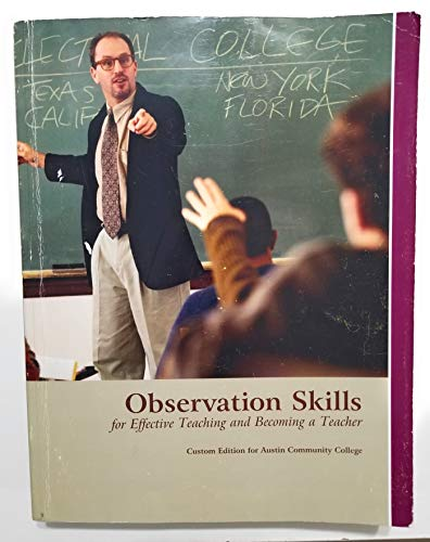 9781256727293: Observation Skills for Effective Teaching and Becoming a Teacher (Custom Edition for Austin Community College)